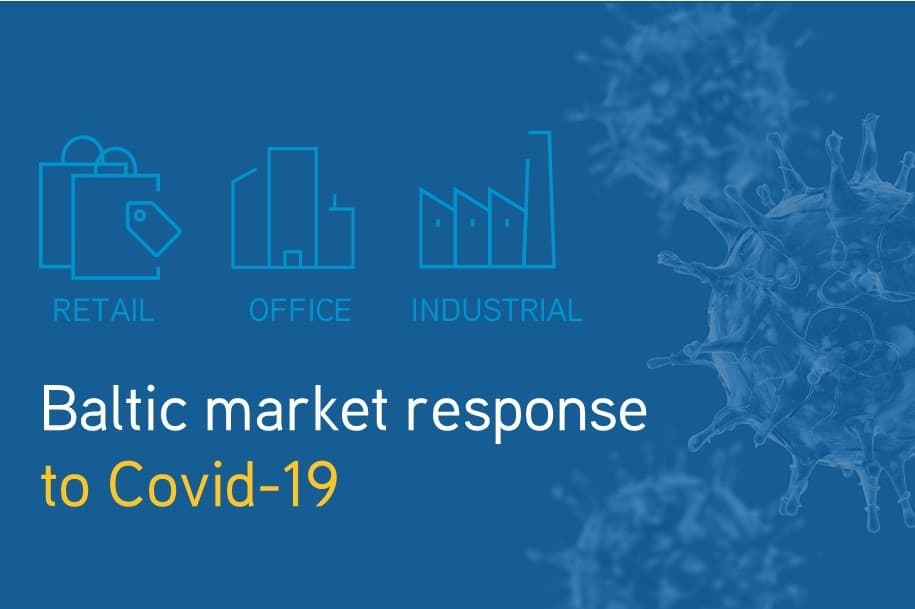 Baltic Market Response to Covid-19 – Findings from top Decision-Makers in Retail, Offices and Industrial Real Estate